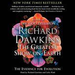 The Greatest Show on Earth The Evidence for Evolution, Richard Dawkins
