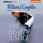 The Heart of Justice, William J. Coughlin