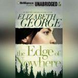 The Edge of Nowhere, Elizabeth George