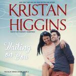 Waiting on You, Kristan Higgins