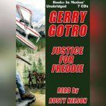Justice For Freddie, Gerry Gotro