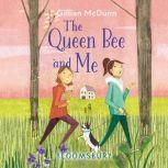Queen Bee and Me, The, Gillian McDunn