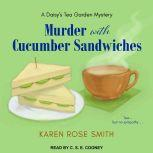 Murder with Cucumber Sandwiches, Karen Rose Smith