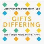 Gifts Differing Understanding Personality Type, Isabel Briggs Myers