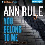 A Fever in the Heart And Other True Cases, Ann Rule