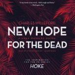 New Hope for the Dead, Charles Willeford
