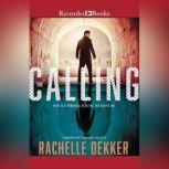 The Calling, Rachelle Dekker