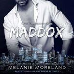 Maddox, Melanie Moreland