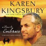 A Time to Embrace, Karen Kingsbury