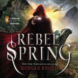 Rebel Spring A Falling Kingdoms Novel, Morgan Rhodes