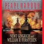 Pearl Harbor A Novel of December 8th, Newt Gingrich