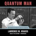 Quantum Man Richard Feynmans Life in Science, Lawrence M. Krauss