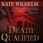 Death Qualified, Kate Wilhelm