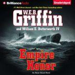 Empire and Honor, W.E.B. Griffin