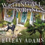 Writing All Wrongs, Ellery Adams