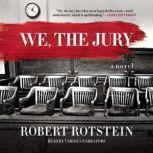 We, the Jury, Robert Rotstein