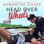 Head Over Wheels A RoadTripping Short Story, Samantha Chase