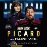 Star Trek: Picard: The Dark Veil, James Swallow