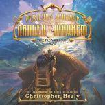 A Perilous Journey of Danger and Mayhem #2: The Treacherous Seas, Christopher Healy