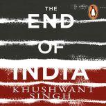 The End of India, Khushwant Singh