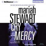 Cry Mercy, Mariah Stewart