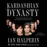 Kardashian Dynasty, Ian Halperin