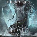 The Realm Between Neverending Dungeon, Phoenix Grey