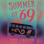 The Summer of '69, Todd Strasser
