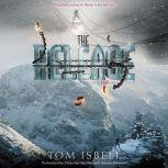 The Release, Tom Isbell