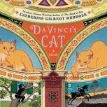 Da Vinci's Cat, Catherine Gilbert Murdock