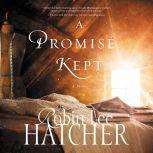 A Promise Kept, Robin Lee Hatcher