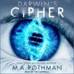 Darwin's Cipher, M.A. Rothman