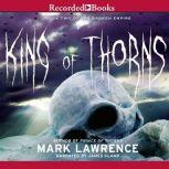King of Thorns, Mark Lawrence