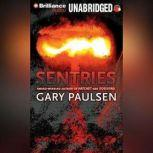 Sentries, Gary Paulsen
