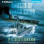 The Ghosts of Bungo Suido, P. T. Deutermann