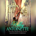 Luxe 2 A LaLa Land Addiction, Ashley Antoinette