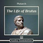 The Life of Brutus, Plutarch