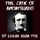 The Cask of Amontillado, Edgar Allan Poe