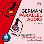 German Parallel Audio - Learn German with 501 Random Phrases using Parallel Audio - Volume 1, Lingo Jump