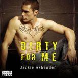 Dirty for Me, Jackie Ashenden