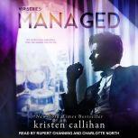 Managed, Kristen Callihan