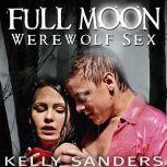 Full Moon Werewolf Sex, Kelly Sanders