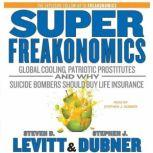 SuperFreakonomics, Steven D. Levitt