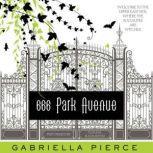 666 Park Avenue, Gabriella Pierce