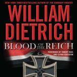 Blood of the Reich, William Dietrich