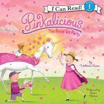 Pinkalicious: The Royal Tea Party, Victoria Kann