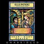 Dead Man's Ransom The Ninth Chronicle of Brother Cadfael, Ellis Peters