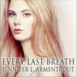 Every Last Breath, Jennifer L. Armentrout