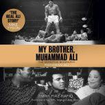 My Brother, Muhammad Ali The Definitive Biography, Rahaman Ali/Fiaz Rafiq