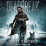 Deadbreak, Jorge Sanchez